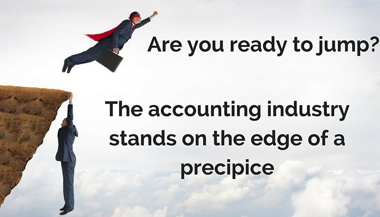 The accounting industry stands on the edge of a precipice.